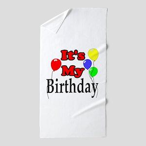 Its My Birthday Beach Towel