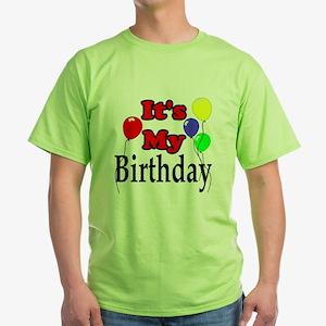 Its My Birthday Green T-Shirt