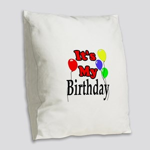 Its My Birthday Burlap Throw Pillow