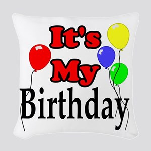 Its My Birthday Woven Throw Pillow