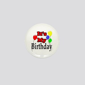 Its My Birthday Mini Button