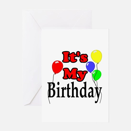 Its My Birthday Greeting Card