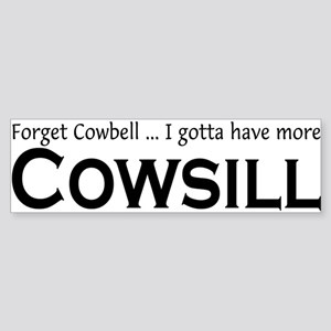 More Cowsill Bumper Sticker