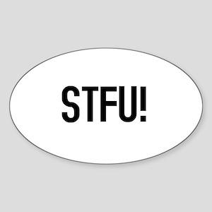 STFU! Oval Sticker