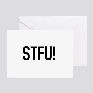 STFU! Greeting Cards (6)
