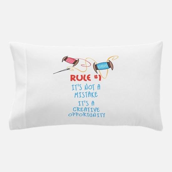 Rule #1 Pillow Case