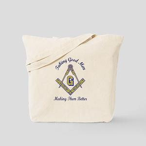 Taking Good Men Making Them Better Tote Bag