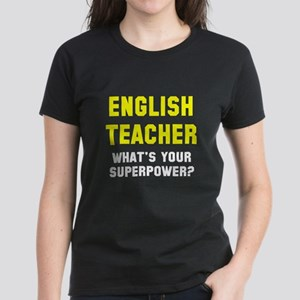 English Teacher Superpower Women's Dark T-Shirt