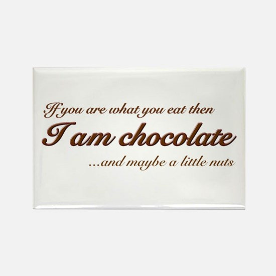 """You are what you eat - choco Rectangle Magnet"