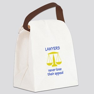 Lawyers Never Lose Their Appeal Canvas Lunch Bag