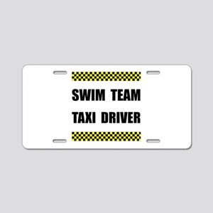 Swim Team Taxi Driver Aluminum License Plate