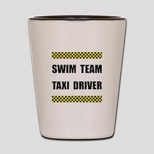 Swim Team Taxi Driver Shot Glass