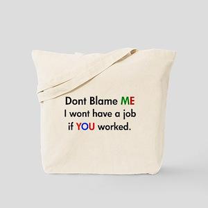 Dont Blame Me! Tote Bag
