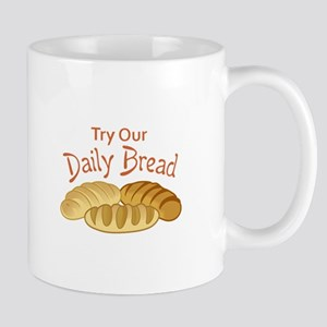 TRY OUR DAILY BREAD Mugs