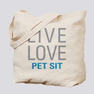 Live Love Pet Sit Tote Bag