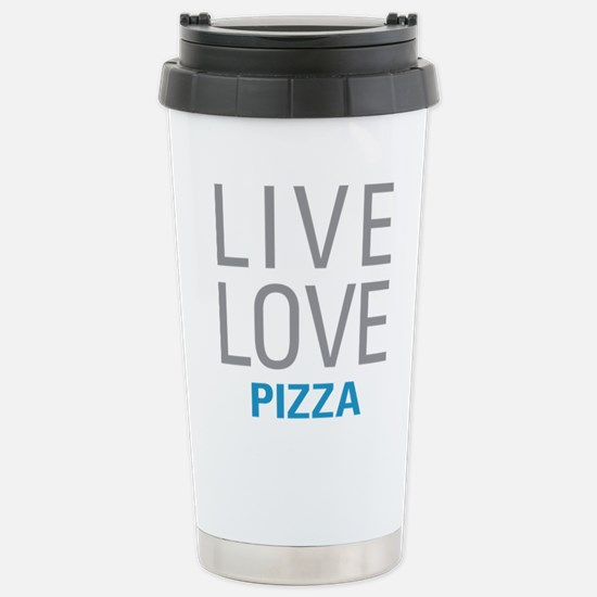 Live Love Pizza Stainless Steel Travel Mug