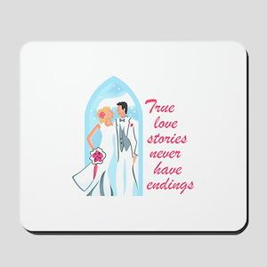 TRUE LOVE STORIES Mousepad