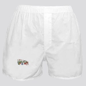 Life's A Garden Dig It! Boxer Shorts