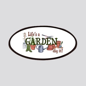 Life's A Garden Dig It! Patch