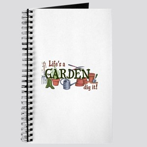 Life's A Garden Dig It! Journal