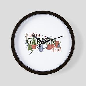 Life's A Garden Dig It! Wall Clock