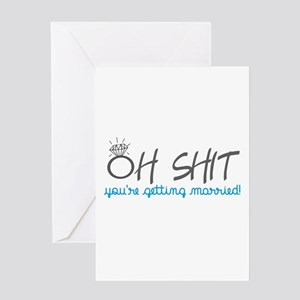 Funny bridal shower greeting cards cafepress oh shit youre getting married greeting cards m4hsunfo