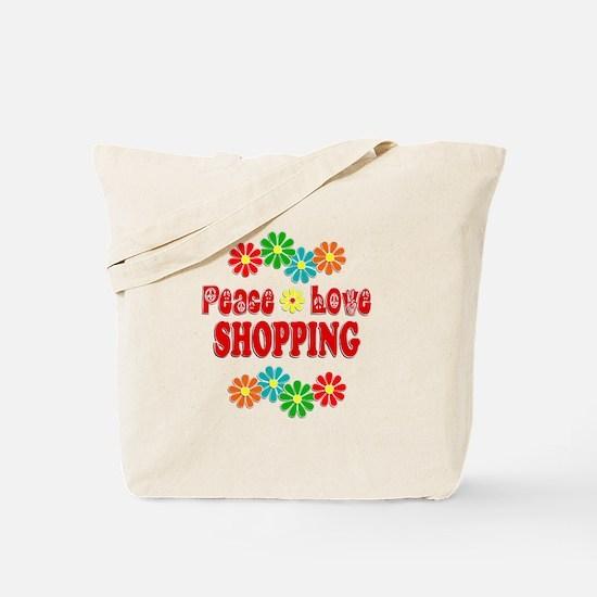 Peace Love Shopping Tote Bag
