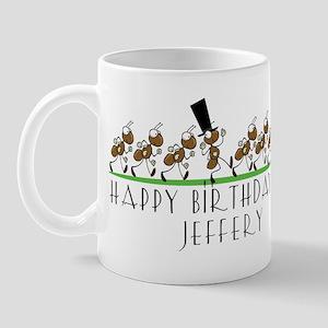 Happy Birthday Jeffery (ants) Mug