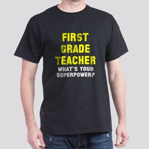 1st Grade Teacher superpower Dark T-Shirt