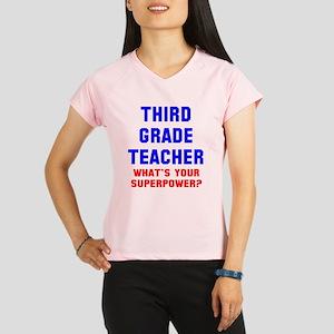 3rd grade teacher superpow Performance Dry T-Shirt
