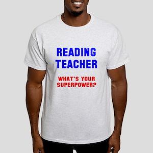 Reading teacher superpower Light T-Shirt
