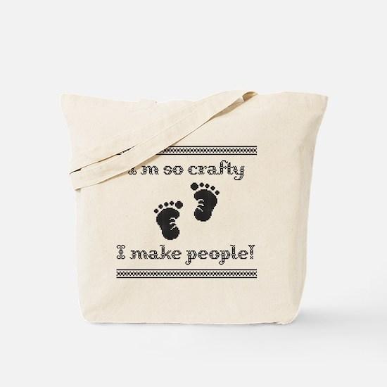 Im so crafty I make people! Black Tote Bag