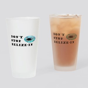 Don't Stop Belize-in Drinking Glass
