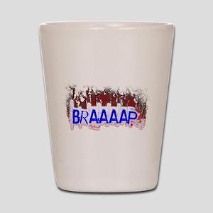 Braaaap Shot Glass