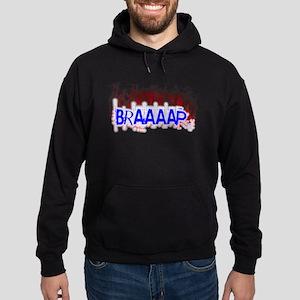Braaaap Hoodie
