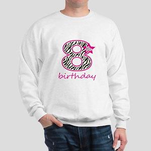 8th Birthday Sweatshirt