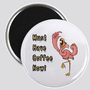 Flamingo Must Have Coffee Magnets