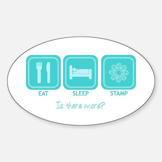 Eat, Sleep, Stamp Oval Decal