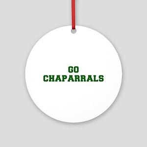 Chaparrals-Fre dgreen Ornament (Round)