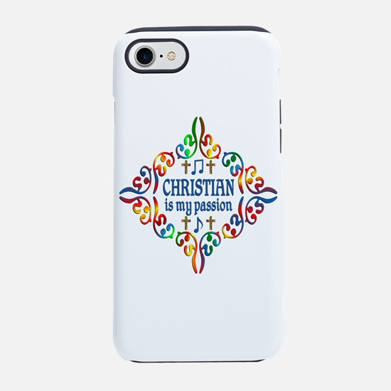 Christian Music Is My Passion iPhone 7 Tough Case
