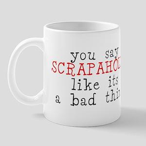You say... Mug