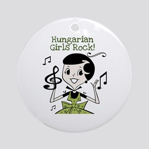 Hungarian Girls Rock Ornament (Round)