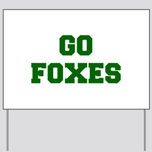 Foxes-Fre dgreen Yard Sign
