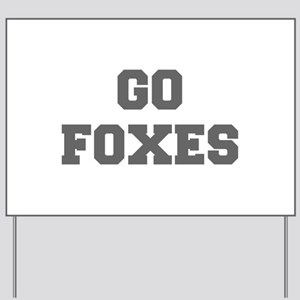 FOXES-Fre gray Yard Sign