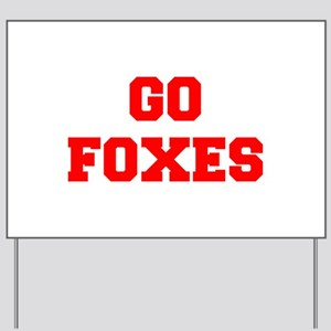 FOXES-Fre red Yard Sign