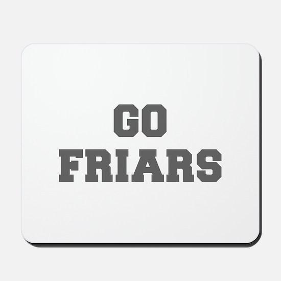 FRIARS-Fre gray Mousepad
