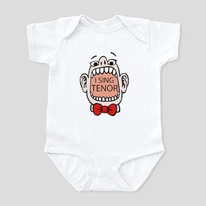 I Sing Tenor Infant Bodysuit