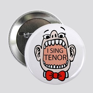 I Sing Tenor Button