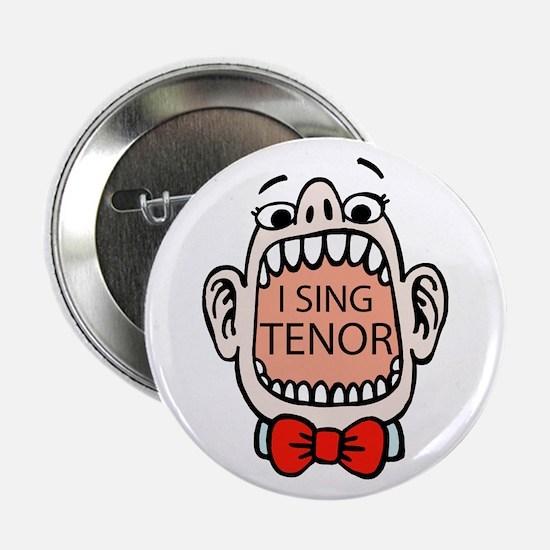 I Sing Tenor Button