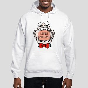 I Sing Baritone Hooded Sweatshirt